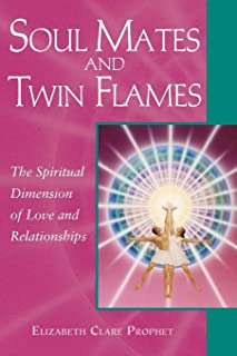 Soul Mates And Twin Flames: The Spiritual Dimension of Love and Relationships (Pocket Guide to Practical Spirituality)