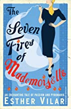 Seven Fires of Mademoiselle