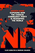 Scaricare Libri Hidden Hand: Exposing How the Chinese Communist Party Is Reshaping the World PDF