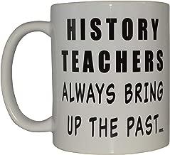 History Teacher Funny Coffee Mug Novelty Cup Joke Gift For School