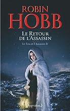 Le Fou et l'Assassin (Tome 4) - Le Retour de l'Assassin (French Edition)