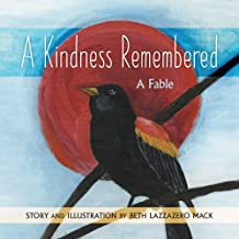 A Kindness Remembered: A Fable