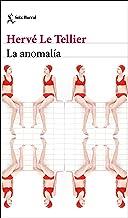 La anomalía (Biblioteca Formentor) (Spanish Edition)