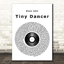 Tiny Dancer Vinyl Record Song Lyric Quote Wall Art Gift Print