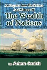 An Inquiry into the Nature and Causes of the Wealth of Nations -Complete Parts(Annotated) (English Edition) eBook Kindle