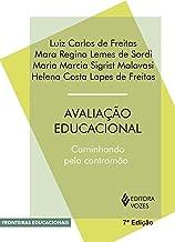 Avaliação educacional: Caminhando pela contramão (Fronteiras educacionais)