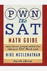 PWN the SAT: Math Guide Paperback
