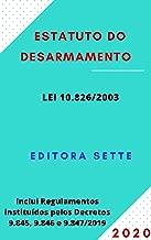 Estatuto do Desarmamento – Lei 10.826/03: Atualizado - 2020 (Portuguese Edition)