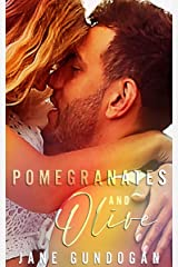 Pomegranates And Olive (The Ginger Chronicles) Kindle Edition