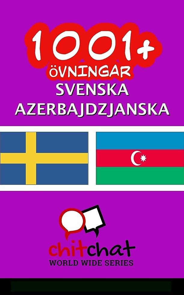 消す形成流出1001+ ?vningar svenska - Azerbajdzjanska (Swedish Edition)