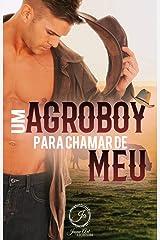 UM AGROBOY PARA CHAMAR DE MEU eBook Kindle