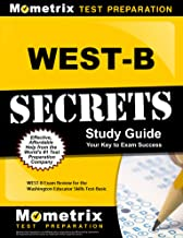 WEST-B Secrets Study Guide: WEST-B Exam Review for the Washington Educator Skills Test-Basic