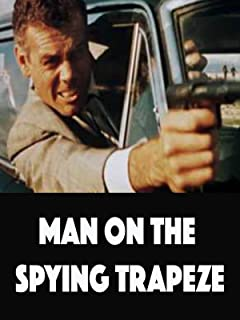 Man On The Spying Trapeze