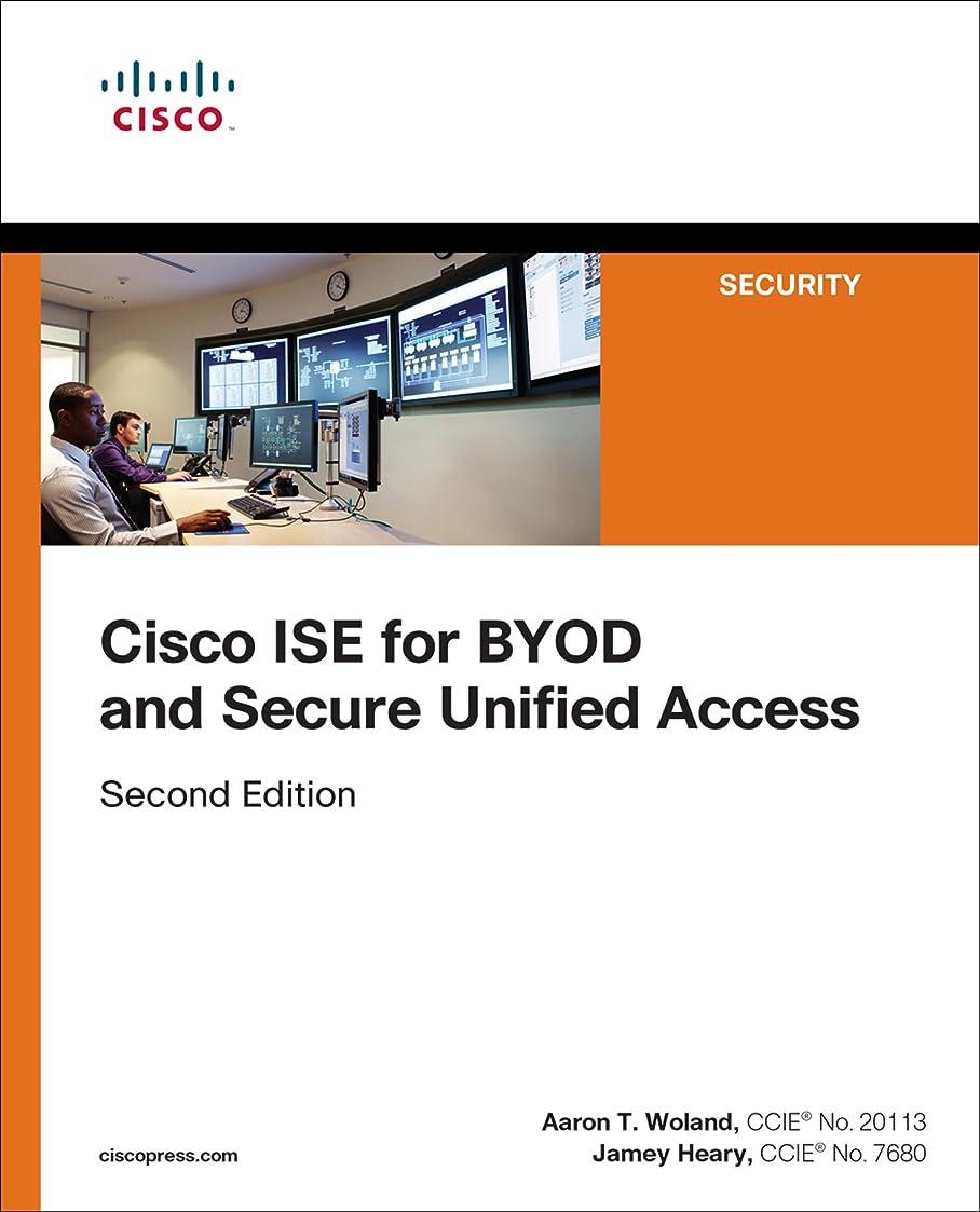 傀儡バンカー劇的Cisco ISE for BYOD and Secure Unified Access: Cisc ISE BYOD Secu ePub _2 (Networking Technology: Security) (English Edition)