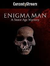 Enigma Man: A Stone Age Mystery
