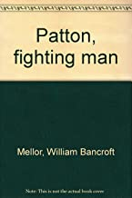 Patton, fighting man