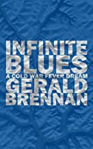Infinite Blues: A Cold War Fever Dream (Altered Space, 4)