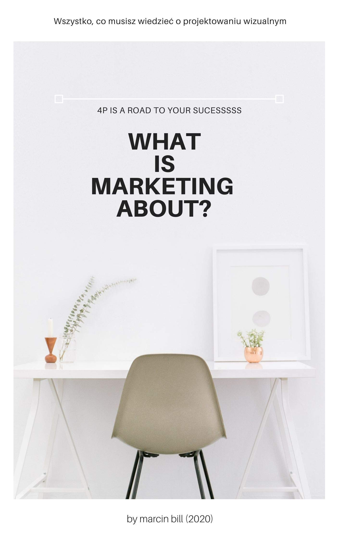 WHAT IS MARKETING ABOUT?
