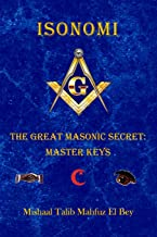 Isonomi: The Great Masonic Secret: Master Keys