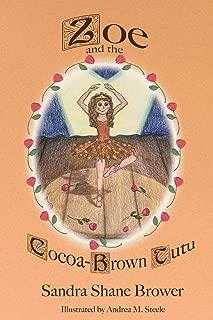 Zoe and the Cocoa-Brown Tutu