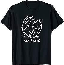 Funny Breastfeeding Shirts for Women Nursing Mom Eat Local
