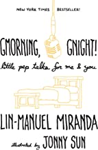 good morning good night lin manuel