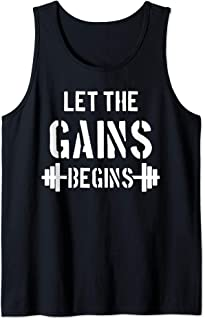 Let The Gains Begin - Gym Bodybuilding Fitness Sports Gift Tank Top