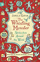 Whistling Monster: Stories From Around T