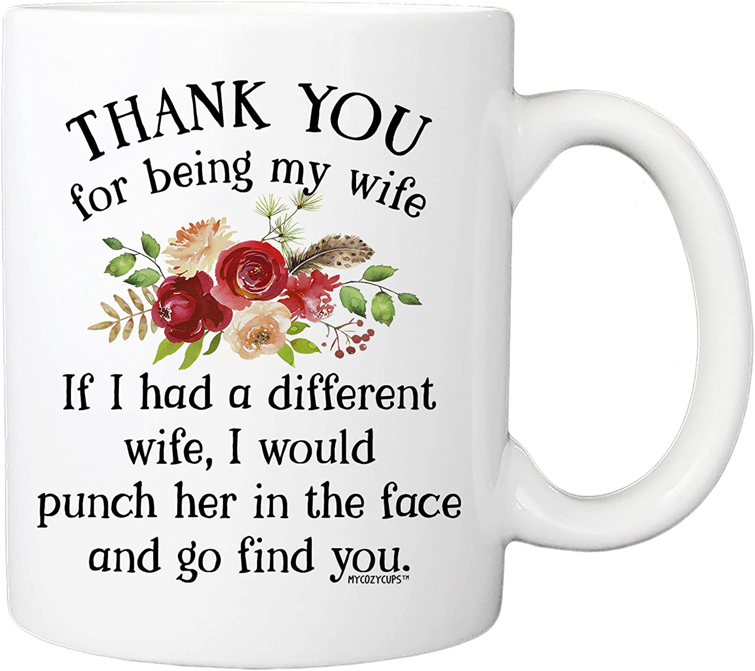 Thank You For Being My Wife Financial sales sale Coffee - 11oz Store Cup Your Mug Wifey