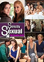 Strictly Sexual - The Complete Series