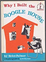 Why I Built The Boogle House