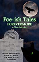 Poe-ish Tales Forevermore: A Mini-anthology