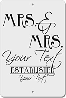 TooLoud Personalized Lesbian Mrs and Mrs -Name- Established -Date- Design Aluminum 8 x 12 Sign
