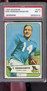 1954 Bowman #124 Bob Hoernschemeyer Detroit Lions NM PSA 7 Graded Football Card