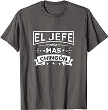 El Jefe Mas Chingon Funny Spanish T Shirt Boss Gift Tee II
