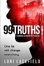 99 Truths: A Frankie Johnson FBI Local Profiler Novel (FBI Local Profiler Series)