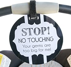 No Touching B/W Tag - Stop, No Touching, Your Germs Are Too Big For Me (Baby Safety Sign, Newborn, Baby Car Seat Tag, Baby Shower, Stroller Tag, Baby Preemie no Touching Car Seat Sign)
