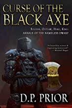 Curse of the Black Axe: Soldier, Outlaw, Hero, King (Annals of the Nameless Dwarf Book 3)