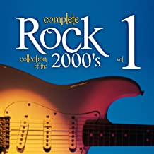 Complete Rock Collection of the 2000's, Vol. 1