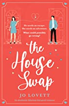 The House Swap: An absolutely hilarious feel-good romance