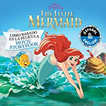 Disney The Little Mermaid: Movie Storybook / Libro basado en la película (English-Spanish) (30) (Disney Bilingual)