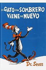 El Gato Con Sombrero Viene De Nuevo (I Can Read It All by Myself Beginner Books (Hardcover)) Tapa dura