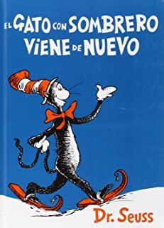 El gato con sombrero viene de nuevo (I Can Read It All by Myself Beginner Books (Hardcover)) (Spanish Edition)