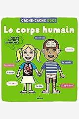 LE CORPS HUMAIN - CACHE CACHE DOCS Paperback