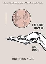 Falling Toward the Moon