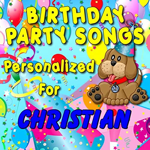 Happy Birthday To Christian (Cristian, Khristian, Kristian
