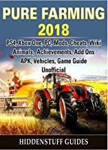 Pure Farming 2018, PS4, Xbox One, PC, Mods, Cheats, Wiki, Animals, Achievements, Add Ons, APK, Vehicles, Game Guide Unoffi...