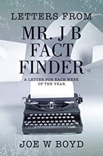 Letters from Mr. J B Fact Finder: A Letter for Each Week of the Year