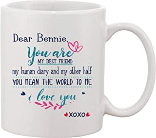 Christmas Gifts For Husband - Dear Bennie You Are My Best Friend My Human Diary And My Other Half You Mean The World To Me I Love You - Funny Mugs XoXo 11 oz Ceramic White