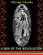 A Son of the Revolution (The Heroes' Adventure Fiction)